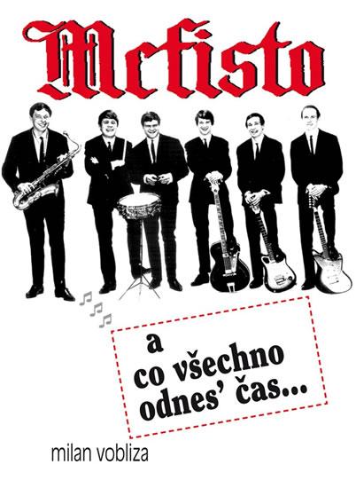 Mefisto a co všechno odnes´čas... - Vobliza Milan - 15,3x21,3