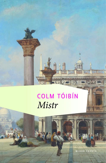 Mistr - Tóibín Colm - 14,1x20,6
