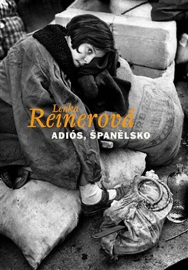 Adiós, Španělsko - Reinerová Lenka - 12,8x19,7