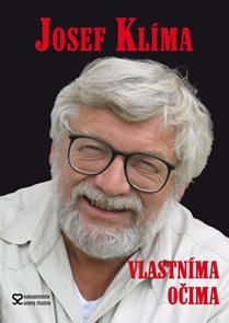 Josef  Klíma - Vlastníma očima aneb Před kamerou i za ní - 2. vydání