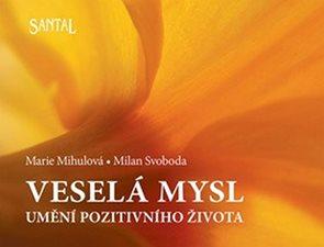 Veselá mysl - Umění pozitivního života - 2. vydání