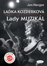 Laďka Kozderková – Lady muzikál + CD