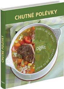 Uvaříte za 30 minut - Chutné polévky