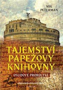 Tajemství papežovy knihovny 1 - Osudové proroctví