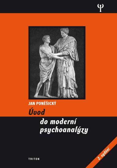 Úvod do moderní psychoanalýzy - 2. vydání - Poněšický Jan - 15,1x20,7