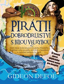 Piráti! Dobrodružství s bílou velrybou