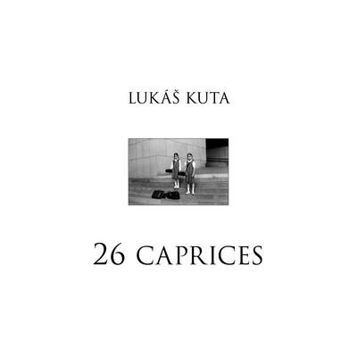 26 caprices - Kuta Lukáš - 21,5x21,7