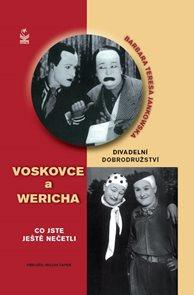 Divadelní dobrodružství Voskovce  a Wericha - Co jste ještě nečetli
