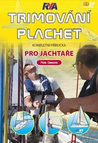Trimování plachet - Kompletní příručka pro jachtaře