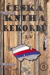 Česká kniha rekordů IV.
