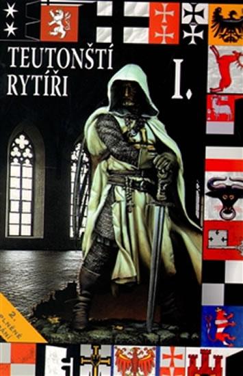 Teutonští rytíři I. - Kuník František - 13x19,5