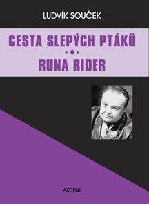 Cesta slepých ptáků / Runa Rider