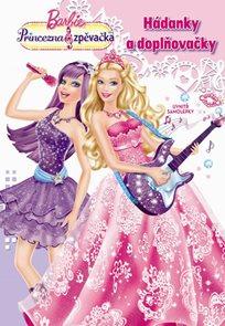 Barbie - Princezna a zpěvačka - Hádanky a doplňovačky