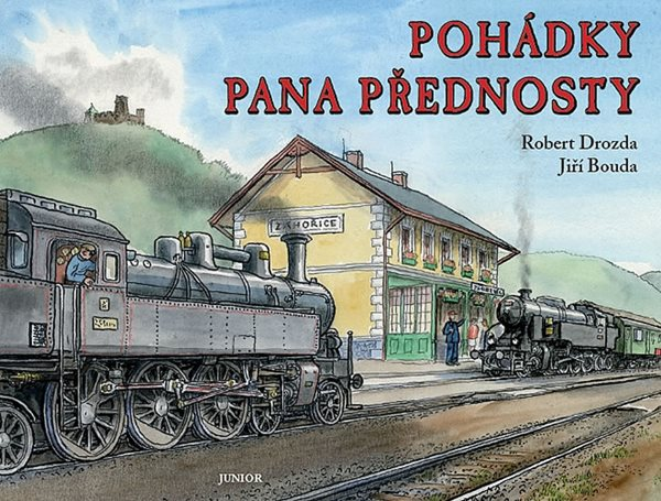 Pohádky pana přednosty - Drozda Robert, Bouda Jiří - 19,6x25,7