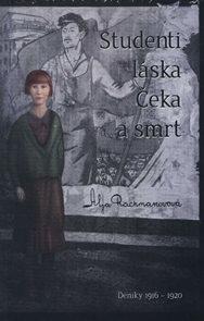 Studenti, láska, Čeka a smrt - Deníky 1916–1920