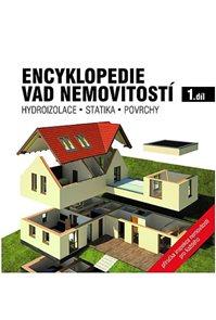 Encyklopedie vad nemovitostí 1. - Hydroizolace, statika, povrchy