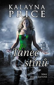 Tanec stínů (Série Alex Craft 2)