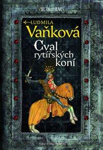 Kronika Karla IV. - Cval rytířských koní