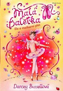Malá Baletka 3 - Ela a maškarní ples