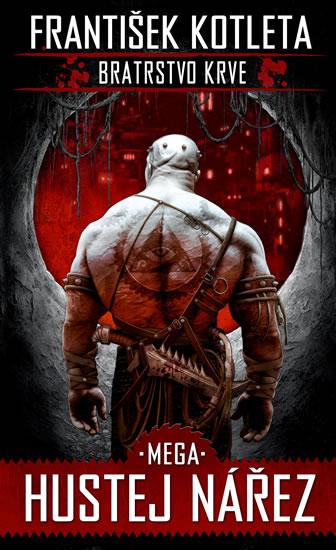 Mega hustej nářez - Bratrstvo krve 3 - Kotleta František - 11,1x18