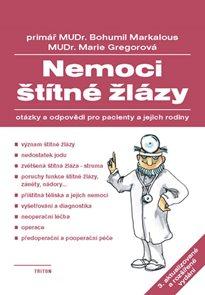 Nemoci štítné žlázy - Otázky a odpovědi pro pacienty a jejich rodiny - 3. vydání