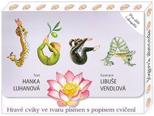 Jógová abeceda - Hravé cviky ve tvaru písmen s popisem cvičení - Luhanová Hanka - 13x18,1
