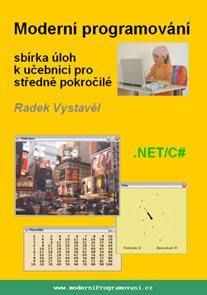 Moderní programování ? sbírka úloh k učebnici pro středně pokročilé
