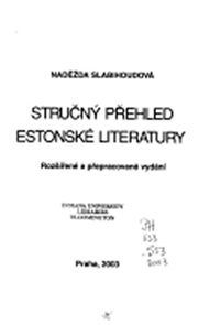 Stručný přehled Estonské literatury