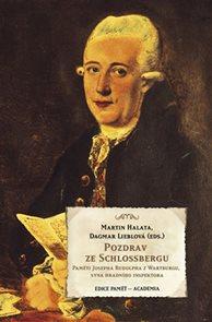 Pozdrav ze Schlossbergu - Paměti Josefa Rudolpha z Wartburgu, syna hradního inspektora