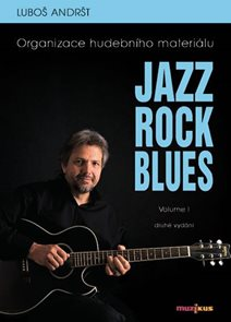Jazz, Rock, Blues, Volume I