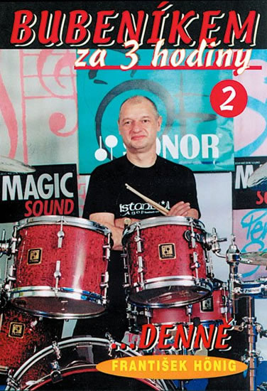 Bubeníkem za 3 hodiny ...denně - DVD - Hönig František - 13,5x19,1