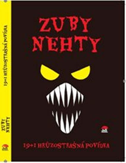 Zuby nehty - 19+1 hrůzostrašná povídka - kolektiv autorů - 15,2x21,3