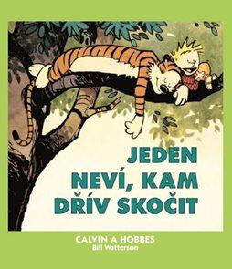 Calvin a Hobbes 8 - Jeden neví, kam dřív