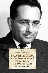 František Graus a československá poválečná historiografie