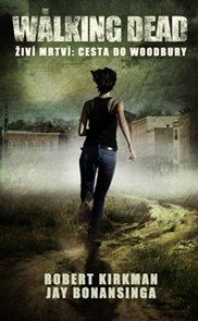 The Walking Dead - Živí mrtví 2 - Cesta k Woodbury