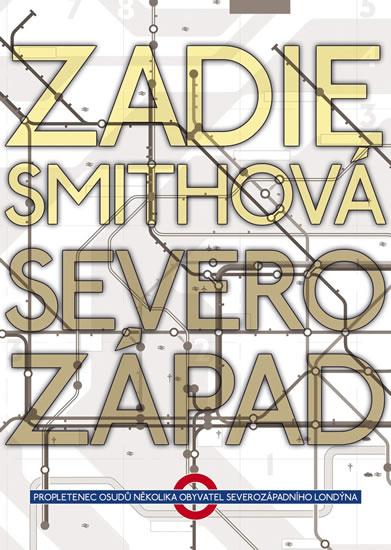 Severozápad - Smithová Zadie - 15,7x21,2