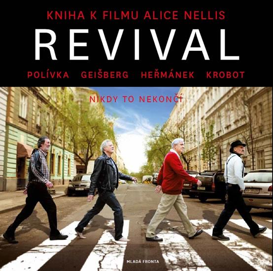 Revival - Kniha k filmu Alice Nellis + CD - Nellis Alice - 24,5x24,6