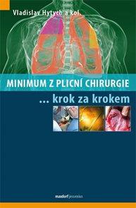 Minimum z plicní chirurgie krok za krokem