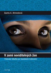 V zemi neviditelných žen - Putování lékařky po Saúdském království