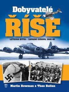 Dobyvatelé říše - Letecká bitva - Západní Evropa 1942-45