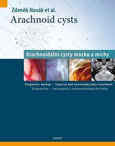 Arachnoid cysts - Arachnoidální cysty mozku a míchy