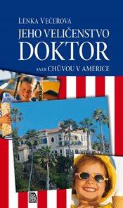 Jeho Veličenstvo doktor aneb Chůvou v Americe