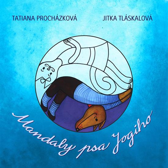 Mandaly psa Jogiho - Procházková Tatiana - 21x22
