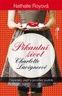 Pikantní život Charlotte Lavigneové - Cayenský pepř a javorový pudink