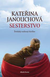 Sesterstvo - Švédský rodinný thriler