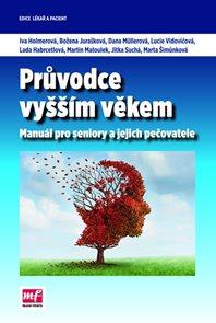Průvodce vyšším věkem - Manuál pro seniory a jejich pečovatele