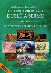 Historie evropských duelů a šermu I - Od starověku k branám