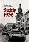 Sudety 1938 - Obsazení pohraničních oblastí Československa pohledem důstojníků německé armády