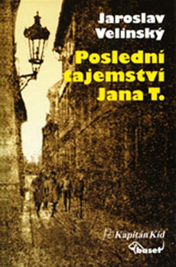 Poslední tajemství Jana T. - Velinský Jaroslav - 14x20,1