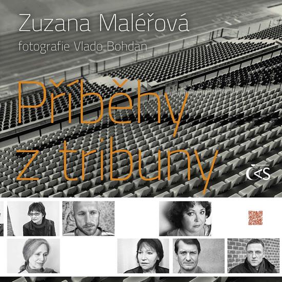 Příběhy z tribuny - Maléřová Zuzana - 21,5x21,5